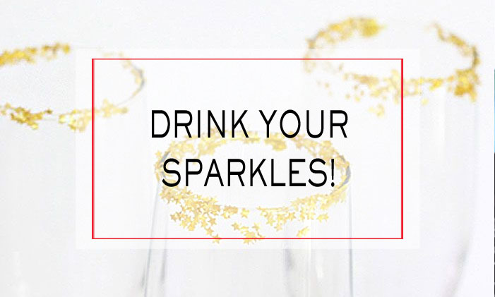 Drink Your Sparkles