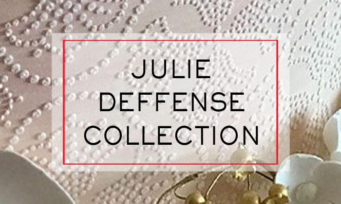 Julie Deffense Collection