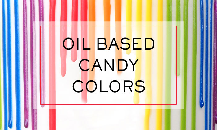 Oil Based Candy Colors