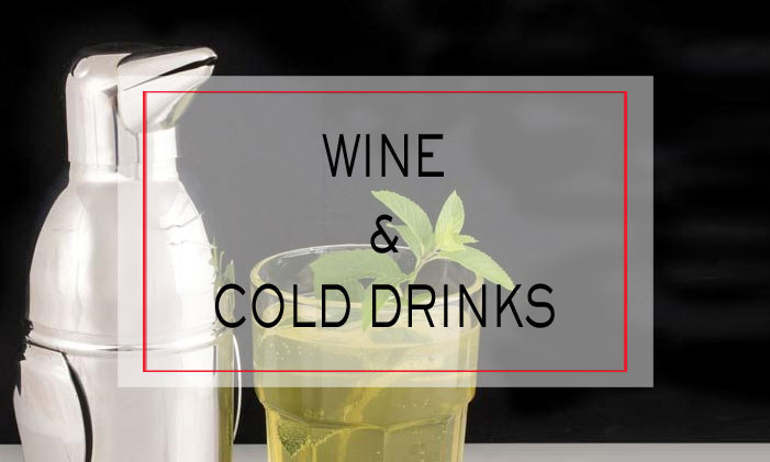 Wine & Cold Drinks