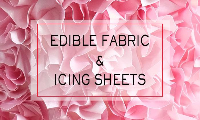 Edible Fabric & Icing Sheets